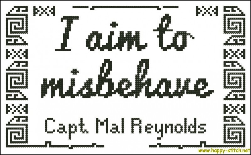 "Cross stitch pattern with the quote ""I aim to misbehave"" from the movie Serenity."