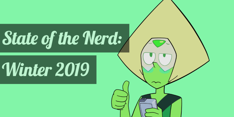 State of the Nerd - Winter 2019